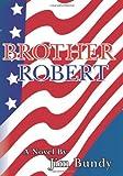 Brother Robert, Jim Bundy, 1439269181