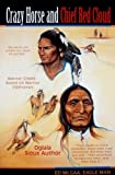 img - for Crazy Horse And Chief Red Cloud: Warrior Chiefs- Teton Oglalas book / textbook / text book