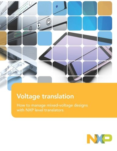 How To Manage Mixed Voltage Designs With Nxp Level Translators