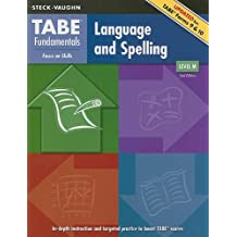 TABE Fundamentals: Student Edition Language and Spelling, Level M Language and Spelling, Level M