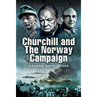 Churchill and the Norway Campaign, 1940