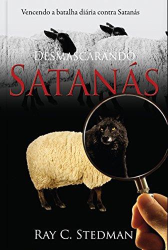 Desmascarando Satanás Ray C Stedman