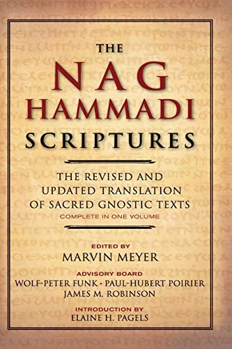 The Nag Hammadi Scriptures: The Revised and Updated Translation of Sacred Gnostic Texts Complete in One Volume Paperback – May 26, 2009
