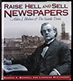 Raise Hell and Sell Newspapers, Sharon Boswell and Lorraine McConaghy, 0874221277