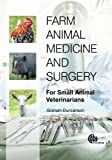 Farm Animal Medicine and Surgery, Graham R. Duncanson, 1845938828