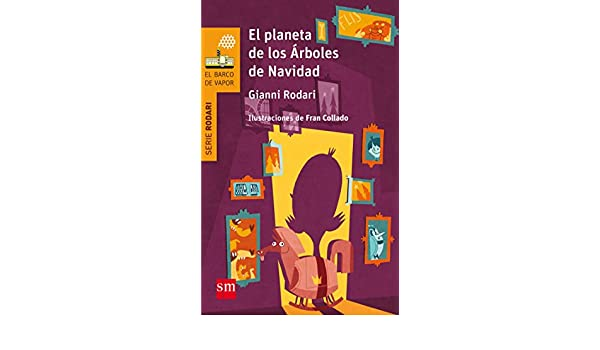 El planeta de los árboles de Navidad: Gianni Rodari: 9788467585377: Amazon.com: Books