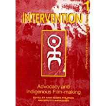 ADVOCACY AND INDIGENOUS FILM-MAKING