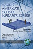 Saving America's School Infrastructure (Research in Education Fiscal Policy and Practice)