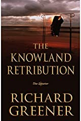 The Knowland Retribution: The Locator (The Locator Series Book 1) Kindle Edition