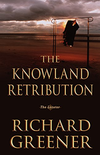 - The Knowland Retribution: The Locator (The Locator Series Book 1)
