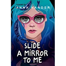 Slide a Mirror to Me
