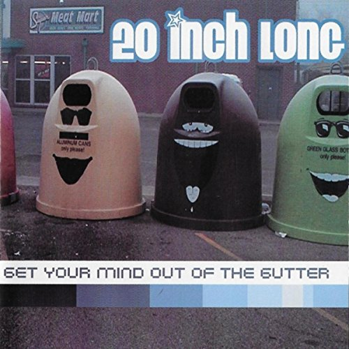 get your mind out of the gutter explicit by 20 inch long on amazon