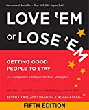 img - for Love 'Em or Lose 'Em: Getting Good People to Stay book / textbook / text book