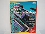 Windows Programmer's Guide to Serial Communications, Tim Monk, 0672300303