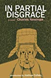 img - for In Partial Disgrace (American Literature (Dalkey Archive)) book / textbook / text book