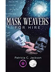 Mask Weavers for Hire