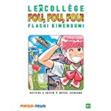 Le collège fou, fou, fou! Flash! Kimengumi Tome 3 (French Edition)