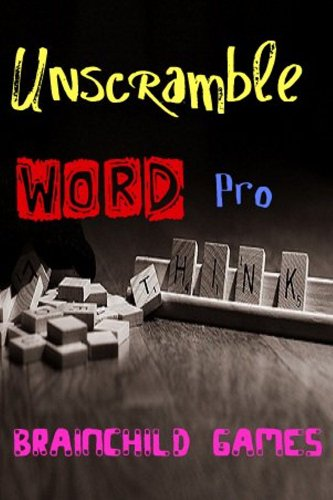 (Unscramble Word Pro - Word Scramble Puzzle Game (Word Quest Adventure Book)