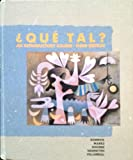 Que Tal? : An Introductory Course, Dorwick, Thalia and Marks, Martha A., 0075574195