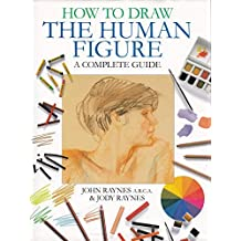How To Draw The Human Figure - Complete Guide