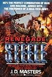 Renegade Steele, J. D. Masters, 0425122654