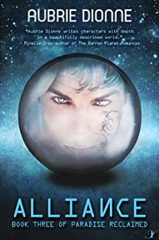 Alliance (Paradise Reclaimed Book 3) by [Dionne, Aubrie]
