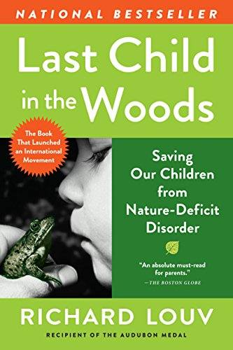 Amazon last child in the woods saving our children from nature last child in the woods saving our children from nature deficit disorder by fandeluxe Image collections