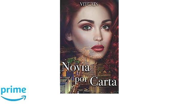 Novia por carta (Spanish Edition): Vd Cain, Scheherezade Surià López: 9781507185636: Amazon.com: Books