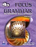 Focus on Grammar 4 : An Integrated Skills Approach, Fuchs, Marjorie and Bonner, Margaret, 0131912402