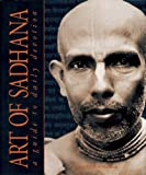 img - for The Art of Sadhana: Guide to Daily Devotion book / textbook / text book