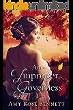 An Improper Governess: An Improper Liaisons Novella, Book 2