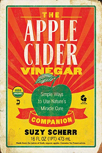 The Apple Cider Vinegar Companion: Simple Ways to Use Nature's Miracle Cure (Countryman Pantry) (Sore Throat Cough Medicine Best)