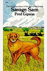 Savage Sam (Turtleback School & Library Binding Edition) (Perennial Library) by Fred Gipson (1976-05-01) School & Library Binding