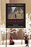 img - for The Cambridge Companion to Chekhov (Cambridge Companions to Literature) book / textbook / text book