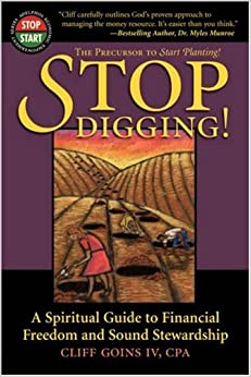 Book Stop Digging: A Spiritual Guide to Financial Freedom and Sound Stewardship (Adelphos Economic Empowerment)