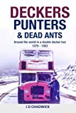 img - for Deckers, Punters & Dead Ants: Around The World In A Double Decker Bus 1979   1983 book / textbook / text book