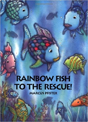 Rainbow fish to the rescue big book marcus pfister rainbow fish to the rescue big book marcus pfister 9781558588165 amazon books fandeluxe Choice Image