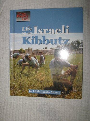 Life on an Israeli Kibbutz (The Way People Live)