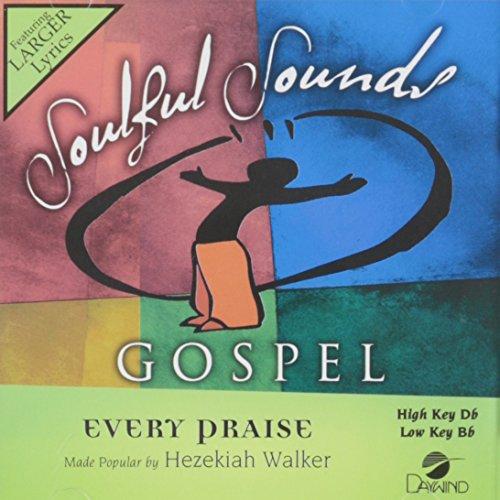 Praise Accompaniment Worship - Every Praise [Accompaniment/Performance Track]