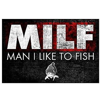 Large 9x12 sticker milf man i like to fish man cave bar decor fishing sticker