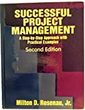img - for Successful Project Management: A Step by Step Approach With Practical Examples (Project Management Series) book / textbook / text book