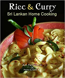 Rice curry sri lankan home cooking the hippocrene rice curry sri lankan home cooking the hippocrene international cookbook library sh fernando 9780781812733 amazon books forumfinder Images