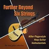Further Beyond Six Strings