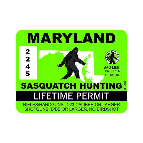 "RDW Maryland Sasquatch Hunting Permit - Color Sticker - Decal - Die Cut - Size: 4.00"" x 3.00"""