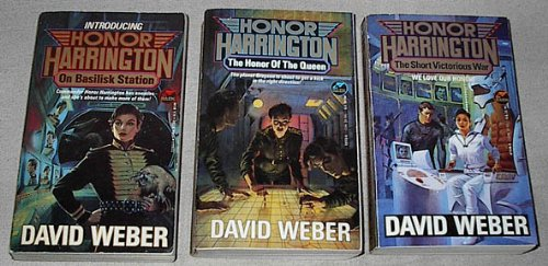 Honor Harrington series first three books: (#1) On Basilisk Station; (#2) The Honor of the Queen; (#3) The Short Victorious War (Honor Harrington)