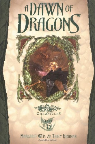 a-dawn-of-dragons-dragonlance-dragonlance-chronicles-part-6