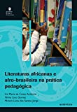 capa de Literaturas Africanas e Afro-brasileira na Pratica Pedagógica