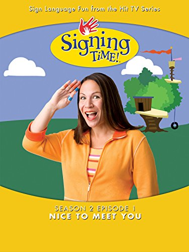 Signing Time Season 2 Episode 1: Nice To Meet You by