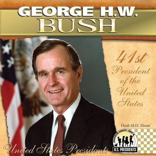 George H W  Bush  The United States Presidents