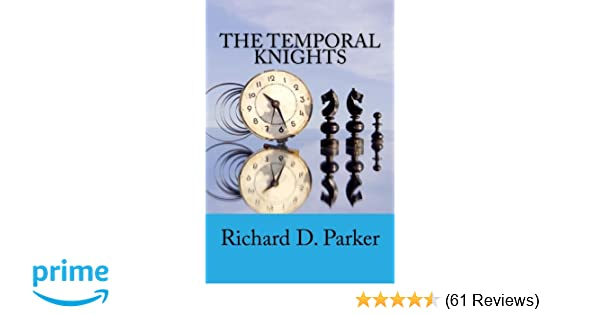 The Temporal Knights